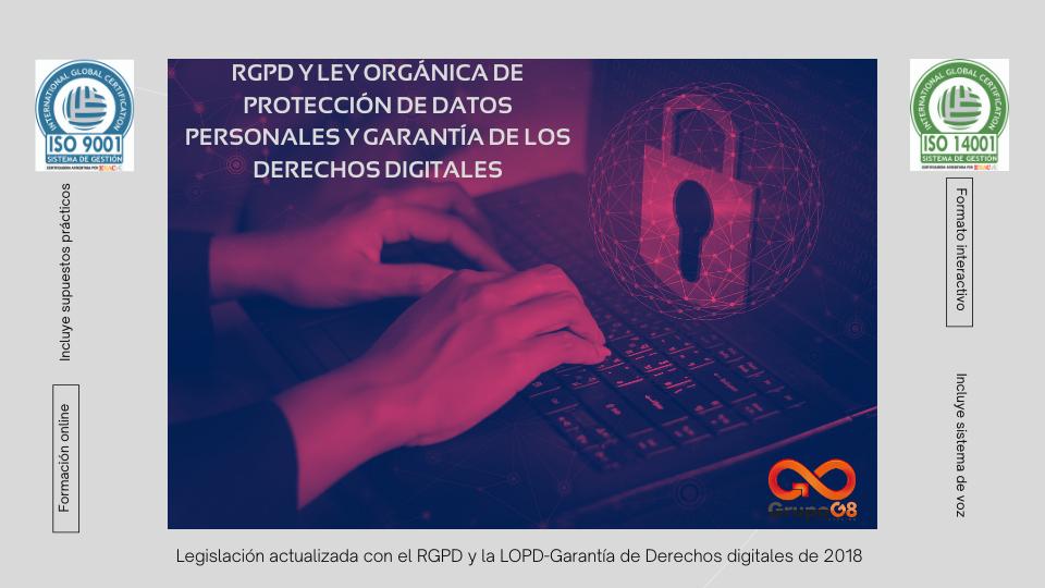 RGPD Y LEY ORGÁNICA DE PROTECCIÓN DE DATOS PERSONALES Y GARANTÍA DE LOS DERECHOS DIGITALES